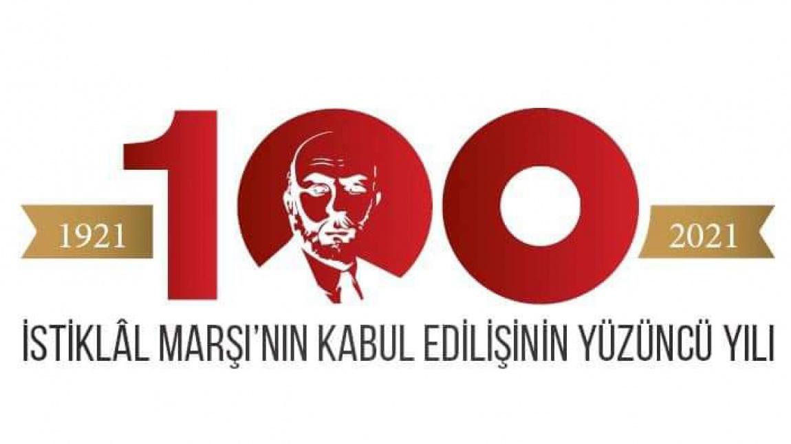 İstiklal Marşı Kabulünün 100. Yılı Kutlu Olsun